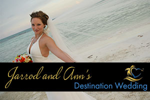 Jarrod and Anns Destination Wedding