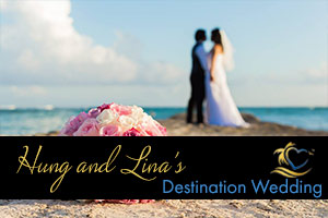 Hung and Lina's Destination Wedding